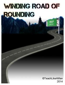 Winding Road of Rounding