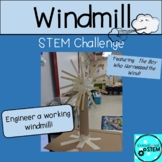 Windmill STEM Challenge featuring The Boy Who Harnessed The Wind