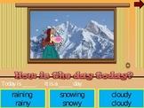 Window peek Weather vocabulary