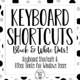 Windows Keyboard Shortcuts - Black & White Dots