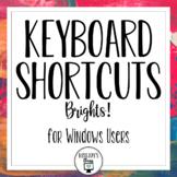 Windows Keyboard Shortcuts - Brights!
