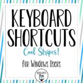 Windows Keyboard Shortcuts - Cool Stripes