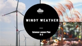 Windy Weather Science Lesson