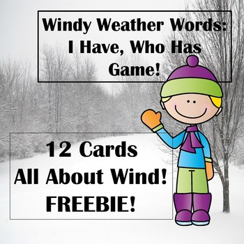 Windy Weather Words: I Have, Who Has Game