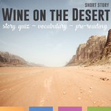 Wine on the Desert by Max Brand: Vocabulary, Writing, Graphic Organizer