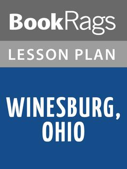Winesburg, Ohio Lesson Plans