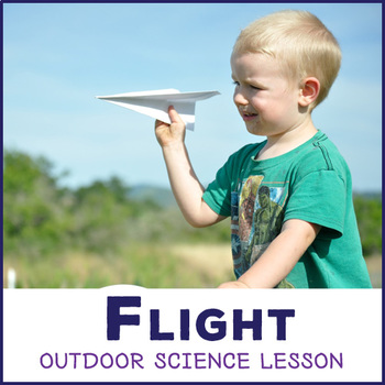 Flight Time - Flight Physics Forces using Paper Airplanes