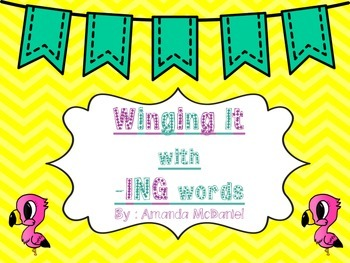 Winging It with -ING Words