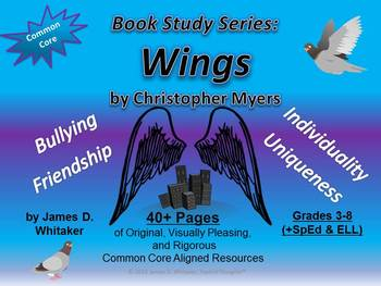 Wings by Christopher Myers ELA Unit Resources Activities CCSS