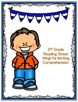 Wings for the King - 5th Grade Reading Street