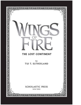 Wings of Fire The Lost Continent Bk. 11 by Tui T. Sutherland (2018, Hardcover)