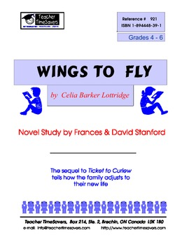 Wings to Fly by Celia Parker Lottridge: Novel study for Grades 4-6