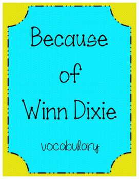 Because of Winn Dixie Vocabulary- Journeys (2017 ed.)