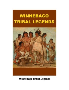 Winnebago Tribal Legends