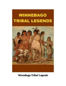 Winnebago Tribal Legends