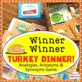 Analogies, Synonyms, Antonyms & Categories Turkey Dinner Activity
