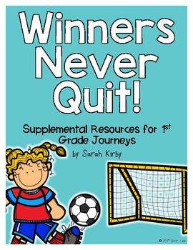 Winners Never Quit - 1st Grade Journeys Supplemental Resources