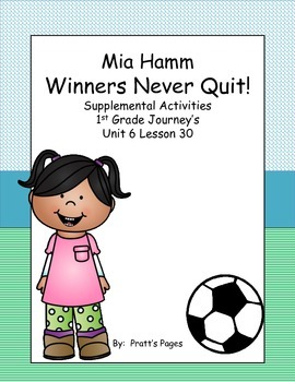 Winners Never Quit 1st grade Supplemental for Journey's Unit 6 Lesson 30