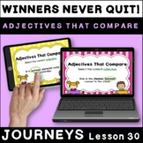 Winners Never Quit: Comparative Adjectives BOOM Cards Journeys 1st Grade L. 30