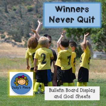 Winners Never Quit- Bulletin board