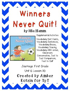 Winners Never Quit! Supplemental Activities 1st Grade Journeys Unit 6, Lesson 30