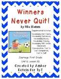 Winners Never Quit! Supplemental Activities 1st Grade Journeys Unit 6, Lesson 30