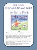 Winners Never Quit (by Mia Hamm) Activity Pack