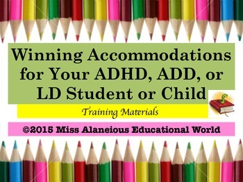 Winning Accommodations for ADHD/ADD and LD Students: Train