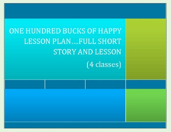 Winning The Lottery Short story lesson: A Hundred Bucks of Happy