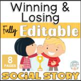 Winning and Losing EDITABLE Social Story
