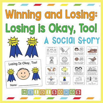 Winning and Losing: Losing is Okay, Too! Social Story
