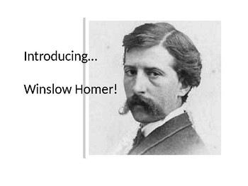 Winslow Homer Powerpoint Lesson