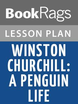 Winston Churchill: A Penguin Life Lesson Plans