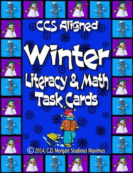 Winter Literacy and Math Task Cards. CCS Aligned.
