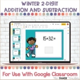 Winter 2-Digit Addition and Subtraction Cards for Use With Google Classroom™