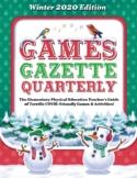 G.A.M.E.S. Gazette, Volume 2 : COVID-Friendly Ideas for Te