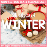 Winter Seasonal Science & Non-Fiction ELA Unit