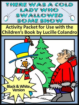 Winter Reading Activities: There Was A Cold Lady Who Swallowed Some Snow Packet