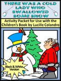 Winter Reading Activities: Cold Lady Who Swallowed Some Snow Activities - BW