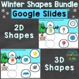 Winter 2D Shapes & 3D Shapes Google Classroom Google Slide