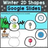 Winter 2D Shapes Google Classroom Google Slides Digital Di
