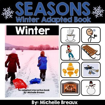 Winter--A Seasonal Adapted Interactive Book With Real Pictures (SPED, Autism)