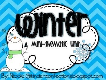 Winter: A mini-thematic Unit