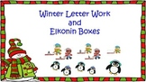 Winter ABC Fun - Letter Work and Elkonin Boxes