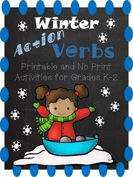 Winter Action Verbs - Lesson Plans, Activities, and Assessment
