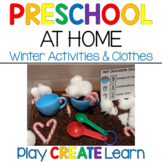 Winter Activities & Clothes: At Home Learning: Preschool 2 Weeks