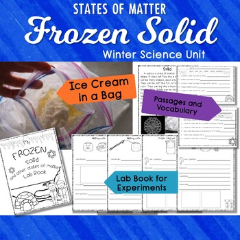 States of Matter, Experiements, Interactive Notebook Winter Science