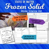 States of Matter, Experiements, Interactive Notebook Winte