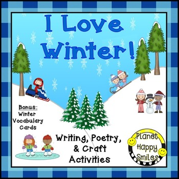 Winter Activities Bundle ~ I Love Winter!:  Poetry, Writing, and Vocabulary