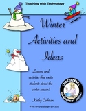 Winter Activities & Ideas:Teaching with Technology